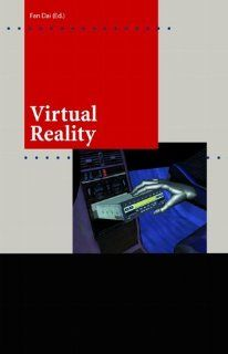Virtual Reality for Industrial Applications (Computer Graphics Systems and Applications) Fan Dai 9783540633488 Books