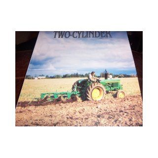 TWO CYLINDER John Deere Tractor (Volume 19, Number 2) Jack Cherry Books
