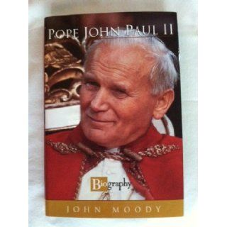 Pope John Paul II (Biography) John Moody 9781581650471 Books