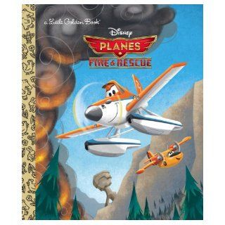 Planes Fire & Rescue (Disney Planes Fire & Rescue) (Little Golden Book) RH Disney 9780736431668 Books