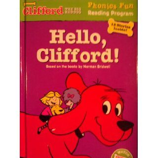 Hello, Clifford (Book 1 m, a) (Phonics Fun Reading Program Clifford the Big Red Dog) Books