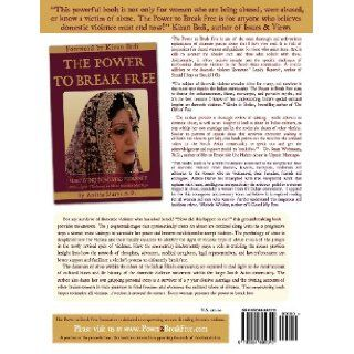 The Power to Break Free Workbook For Victims & Survivors of Domestic Violence Anisha Durve 9780984892310 Books
