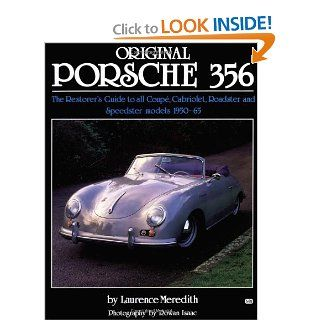 Original Porsche 356 (Original Series) Laurence Meredith 9781870979580 Books
