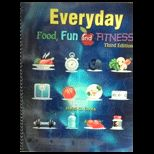 Everyday Food, Fun and Fitness