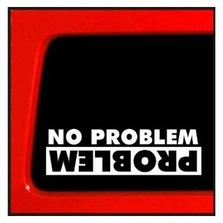 "NO PROBLEM/PROBLEM Truck Flip Jeep Funny 8"" WHITE Vinyl Decal Window Sticker for Garbage can, Laptop, Ipad, Window, Wall, Car, Truck, Motorcycle   Wall Decor Stickers"