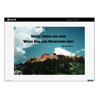 "Great things are done when men and mountains meet. 15"" laptop decal"