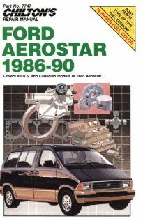 Ford Aerostar, 1986 90 (Chilton's Repair Manuals) Chilton 9780801982187 Books