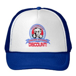 Don't Forget My Senior Citizen Discount Gift Items Trucker Hat