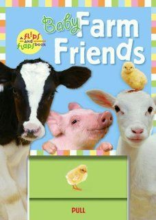 Baby Farm Friends (A Flips and Flaps Book) (9781416907022) Jeanie Lee Books