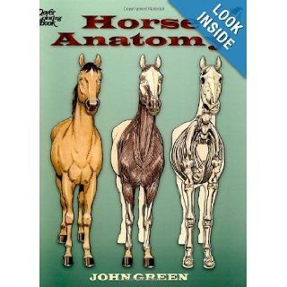 Horse Anatomy (Dover Nature Coloring Book) John Green 9780486448138 Books