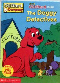 The doggy detectives (Clifford the big red dog) David Lee Harrison 9780439224628 Books