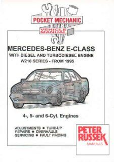 Mercedes Benz E class Models, Diesel and Turbodiesel E200D, E220D, E250D, E250 TD, E290 TD, E300D, E300 TD Series 210, 1995 to 2000 with Injection Pump (Pocket Mechanic) Peter Russek 9781898780625 Books