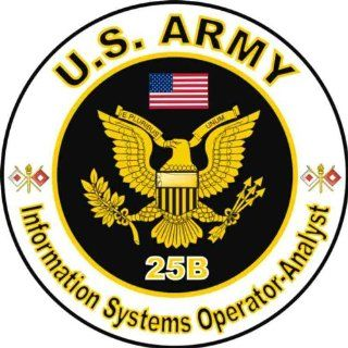 "United States Army MOS 25B Information Systems Operator   Analyst Decal Sticker 3.8"" Automotive"