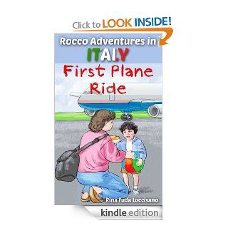 Kids Short Stories ebooks Collections  Rocco Adventures In Italy First Plane Ride  New Experiences (Kids Short Story #1) Beginner Readers Ages 4 8   Kindle edition by Rina Fuda Loccisano. Children Kindle eBooks @ .