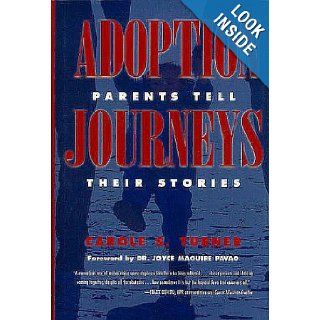 Adoption  Parents Tell Their Stories Carole S. Turner 9780935526530 Books