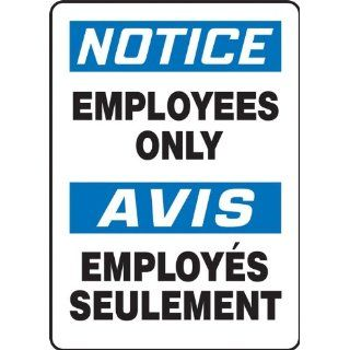 "Accuform Signs FBMADC804VS Adhesive Vinyl French Bilingual Sign, Legend ""NOTICE EMPLOYEES ONLY/AVIS EMPLOYES SEULEMENT"", 10"" Width x 14"" Length, Black/Blue on White Industrial Warning Signs"