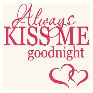 Always Kiss Me Goodnight Quote Vinyl Wall Decal Sticker Art Home Decor   Wall D?cor