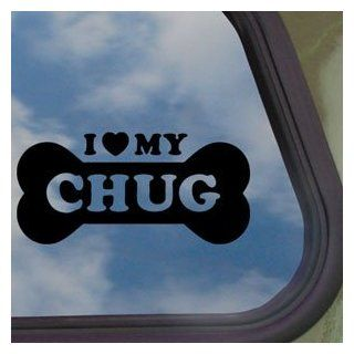 I Love My Chug Black Decal Car Truck Bumper Window Sticker   Automotive Decals