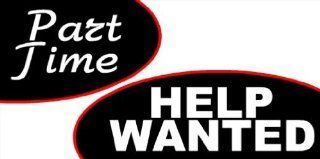 3x6 Vinyl Banner   Now Hiring Part Time Help Wanted