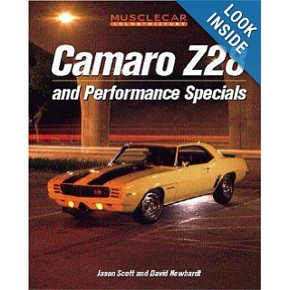 Camaro Z 28 and Performance Specials (Muscle Car Color History) Jason Scott 9780760309667 Books