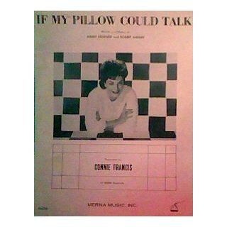 If My Pillow Could Talk Recorded by Connie Francis Jimmy Steward, Robert Mosley Books