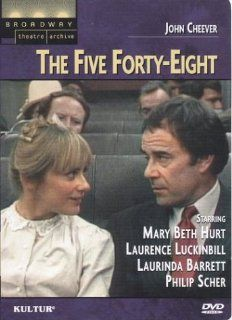 The Five Forty Eight (Broadway Theatre Archive) [VHS] Laurence Luckinbill, Mary Beth Hurt, Laurinda Barrett, Dale Hodges, Kathy Keeney, Philip Scher, Jon DeVries, Nicholas Luckinbill, Ann McDonough, Robert Hitt, Tiger Haynes, Susan Hovey, Andrzej Bartkowi