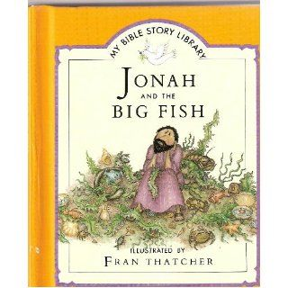 Jonah and the big fish (My Bible story library) Tim Wood 9780840768681 Books