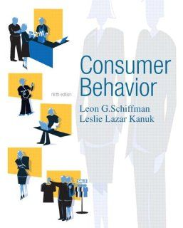 Consumer Behavior (9th Edition) Leon Schiffman, Leslie Kanuk 9780131869608 Books