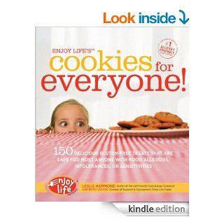 Enjoy Life's Cookies for Everyone 150 Delicious Gluten Free Treats that are Safe for Most Anyone with Food Allergies, Intolerances, an eBook Leslie Hammond, Betsy Laakso Kindle Store
