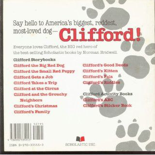 Clifford Gets a Job (Clifford, the Big Red Dog) Norman Bridwell 9780590335553 Books