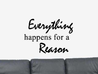 Everything Happens For A Reason. Vinyl Wall Art Decal Sticker Home Decor   Positive Wall Decal