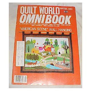 Quilt World Omnibook Winter 1980 (All New Quilt Patterns, Quilt Contests, Quilt Features, Quilt Photos, Quilt Articles, Quilt Design) Craft Magazine Quilt World Books