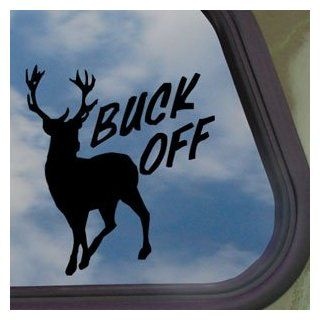 Funny Hunting BUCK OFF Black Decal Truck Window Sticker   Automotive Decals