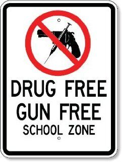 Drug Free Gun Free School Zone Sign  Outdoor And Patio Products  Patio, Lawn & Garden