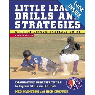 Little League Drills and Strategies (Little League Baseball Guides) Ned McIntosh, Rich Cropper Books