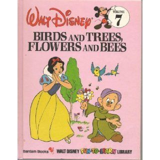 Birds and Trees, Flowers and Bees (Walt Disney Fun to Learn Library Vol. 7) Walt Disney Company 9780553055085  Kids' Books