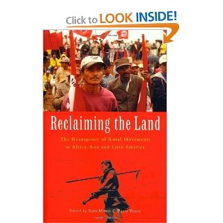Reclaiming the Land The Resurgence of Rural Movements in Africa, Asia and Latin America Sam Moyo, Paris Yeros 9781842774250 Books