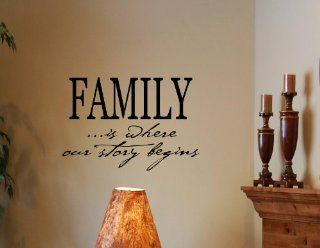 FAMILY IS WHERE OUR STORY BEGINS Vinyl Wall Decals Quotes Sayings Words Art D