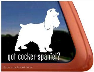 Got Cocker Spaniel? Vinyl Window Dog Decal Sticker Automotive