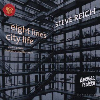 Steve Reich Eight Lines City Life Music