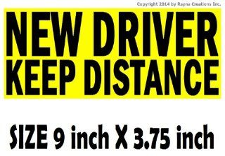 Unique NEW DRIVER KEEP DISTANCE bumper sticker sign for student drivers. Straight to the point, are we clear? Better than magnet signs. Satisfaction or free from Rayna Creations Only Automotive