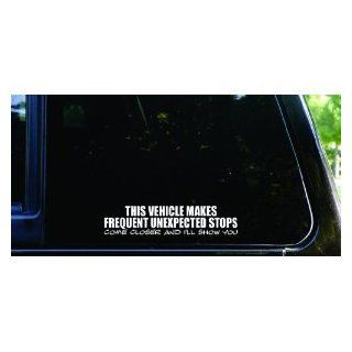 "This vehicle makes frequent unexpected stops   come closer and I'll show you funny die cut vinyl decal / sticker   8"" WHITE (IKON SIGN ORIGINAL)   Vinyl Decal WINDOW Sticker   NOTEBOOK, LAPTOP, WALL, WINDOWS, ETC. Automotive"