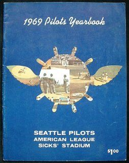 1969 Pilots Yearbook Seattle Pilots Near Mint at 's Sports Collectibles Store