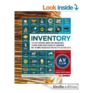 Inventory 16 Films Featuring Manic Pixie Dream Girls, 10 Great Songs Nearly Ruined by Saxophone, and 100 More Obsessively Specific Pop Culture Lists   Kindle edition by A.V. Club, Chuck Klosterman. Politics & Social Sciences Kindle eBooks @ .