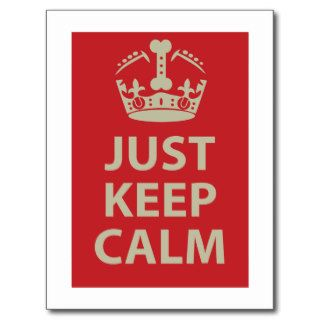 Just Keep Calm Post Card
