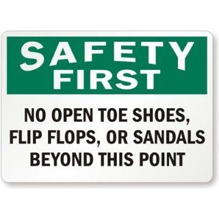 "Safety First   No Open Toe Shoes, Flip Flops, Or Sandals Beyond This Point, Aluminum Sign, 14"" x 10"" Industrial Warning Signs"