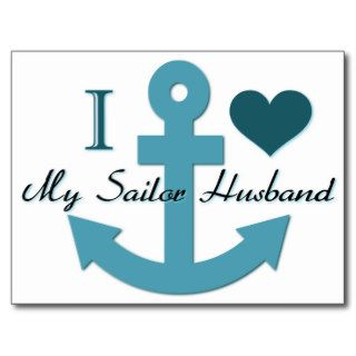 I Love My Sailor Husband Post Card