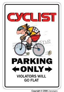 CYCLIST ~Novelty Sign~ parking signs bike bicycle gift  Cycling Equipment  Sports & Outdoors