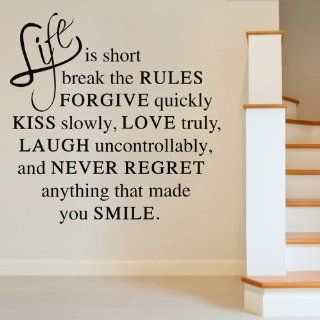 Life Is Short Break the Rules Forgive Quickly Kiss Slowly Love Truly Laugh Uncontrollably Wall Decal Sticker Living Room Stickers Black Color High 60cm Wide 58cm  Baby