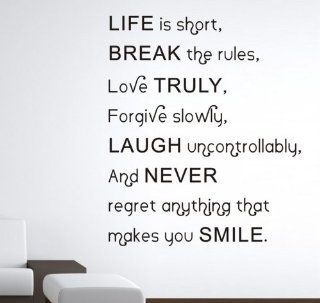 Life Is Short Break the Rules Love Truly Forgive Slowly Laugh Uncontrollably and Never Wall Decal Sticker Baby Living Room Decor Wide 57cm High 70cm Black Color Kitchen & Dining